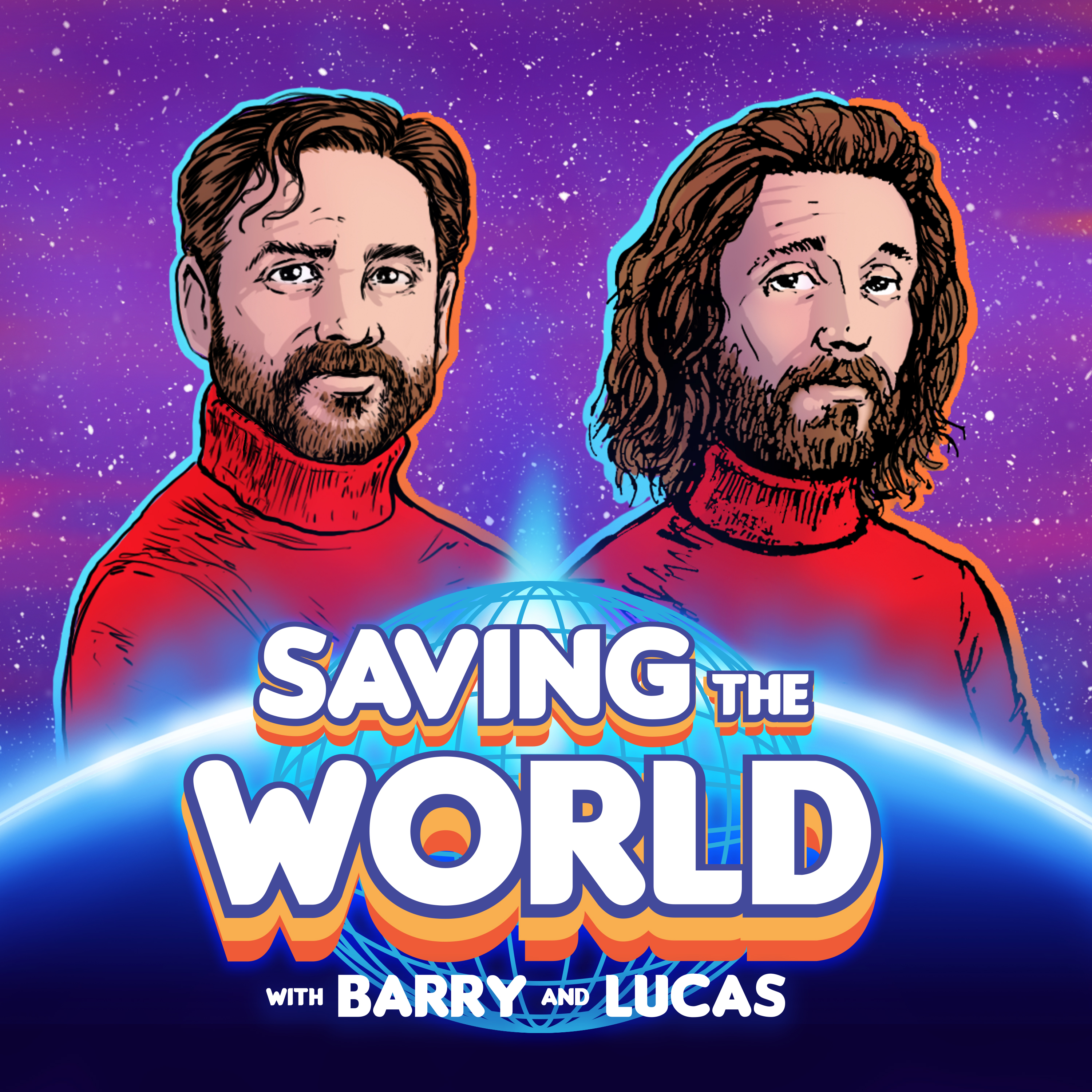 Saving the World Podcast Cover - Square