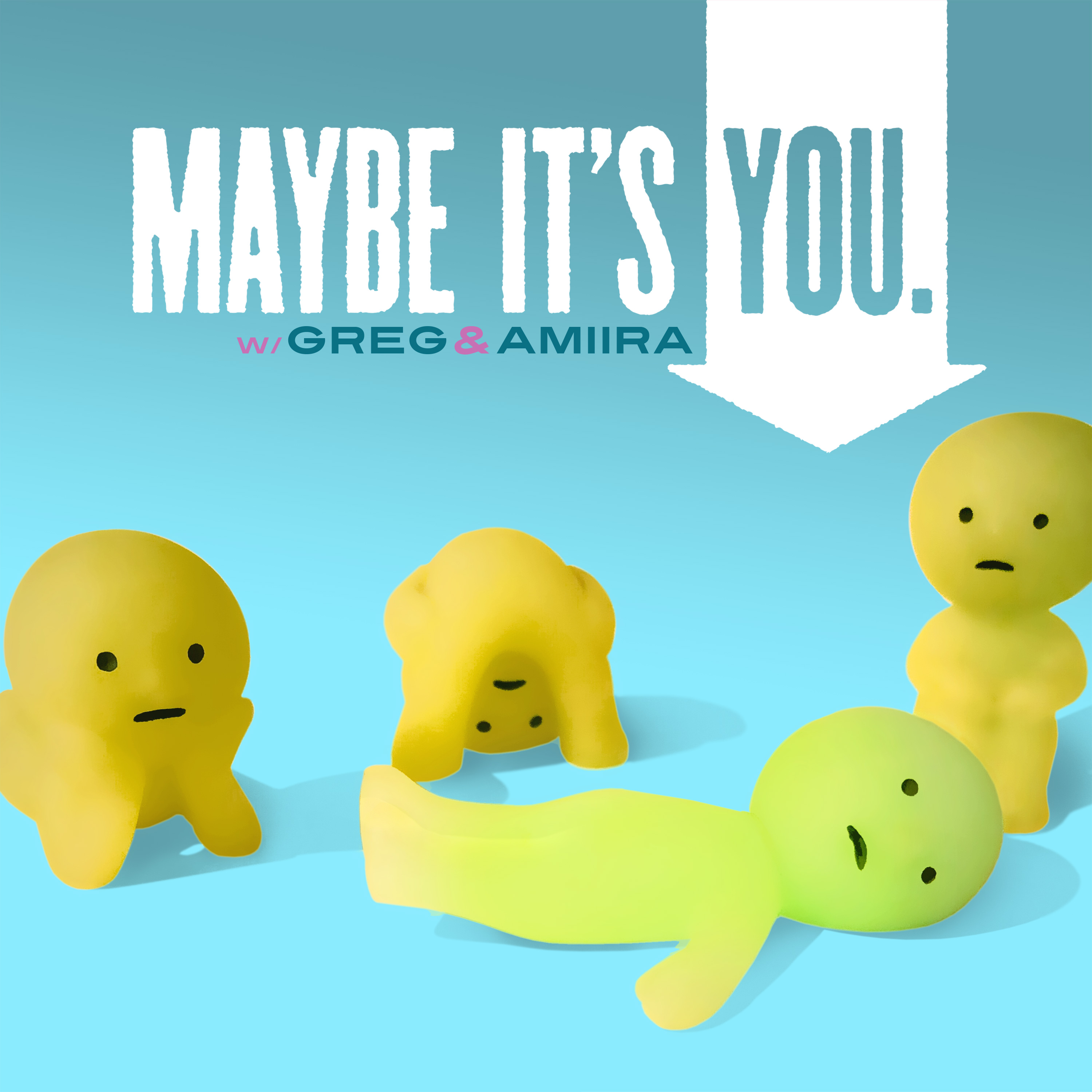 Maybe It's You. Podcast Cover - Horizontal