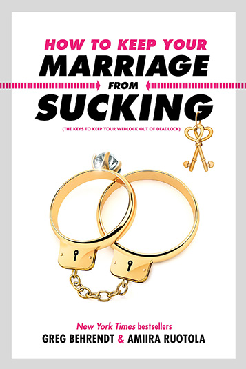 How to Keep Your Marriage from Sucking bookcover