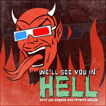We'll See You in Hell Podcast Cover - Square