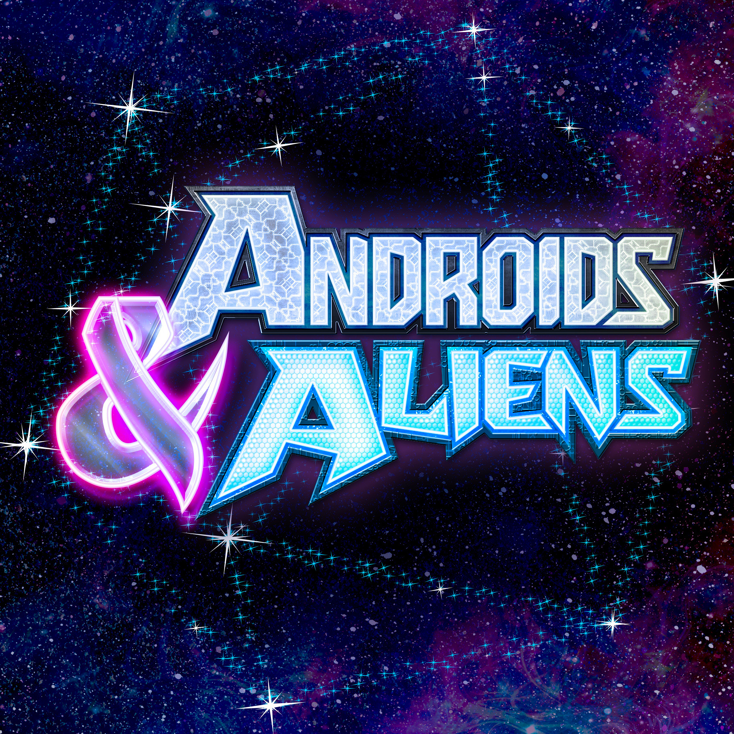 Androids & Aliens Podcast Cover - Square