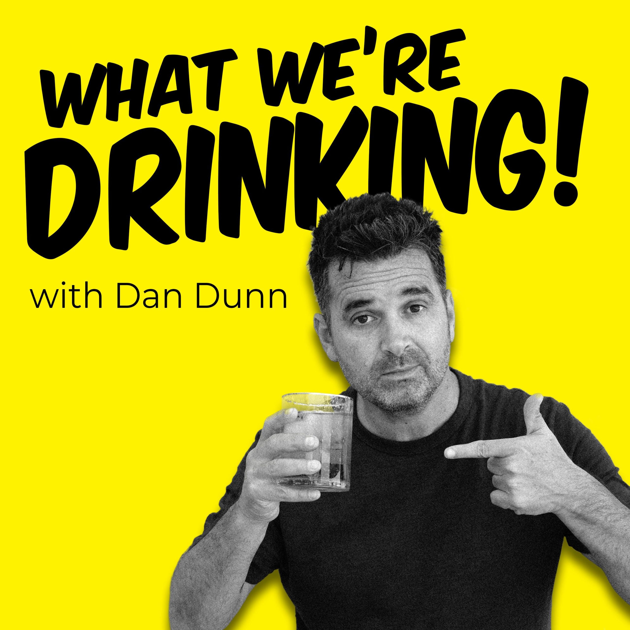 What We're Drinking Podcast Cover - Square