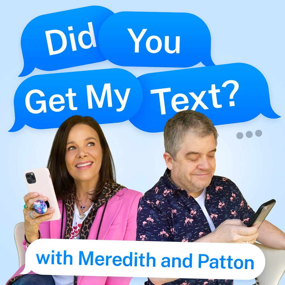 Did You Get My Text? Podcast Cover - Square