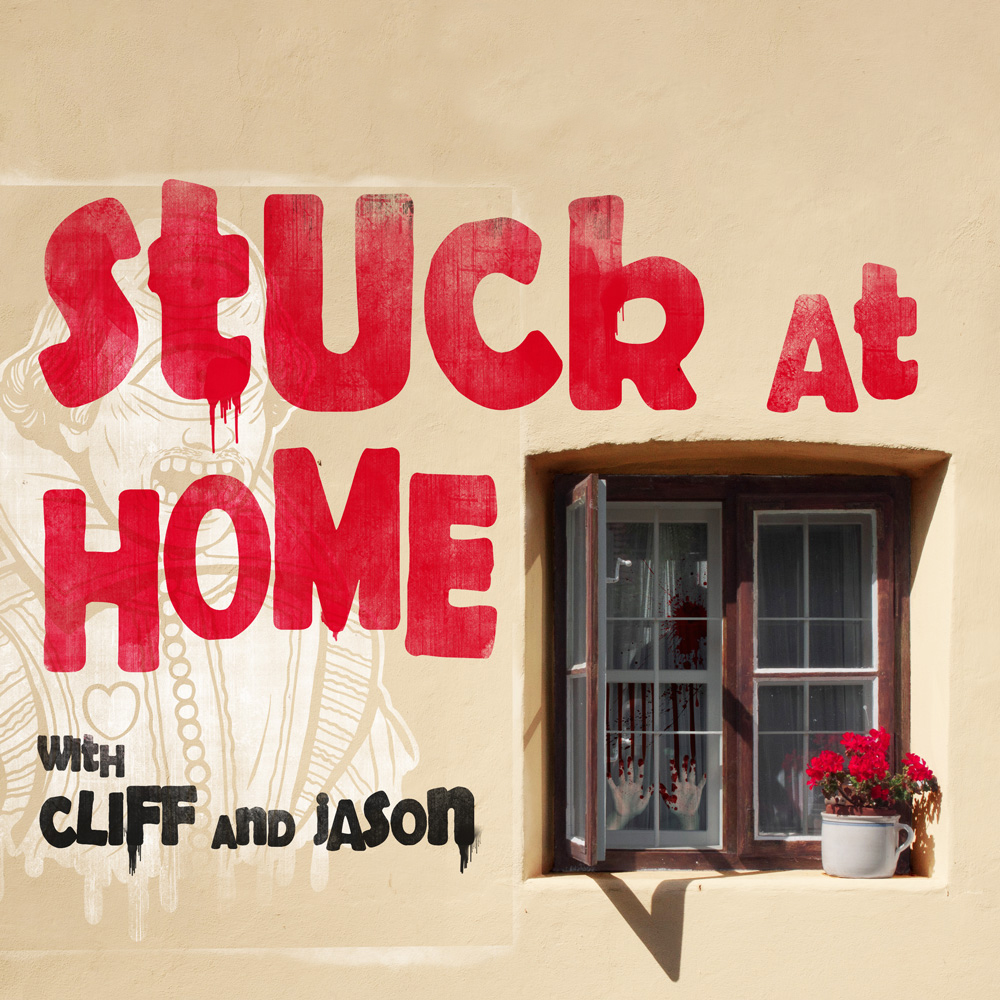 Stuck at Home Podcast Cover - Square